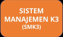 sistem manajemen K3 (SMK3)